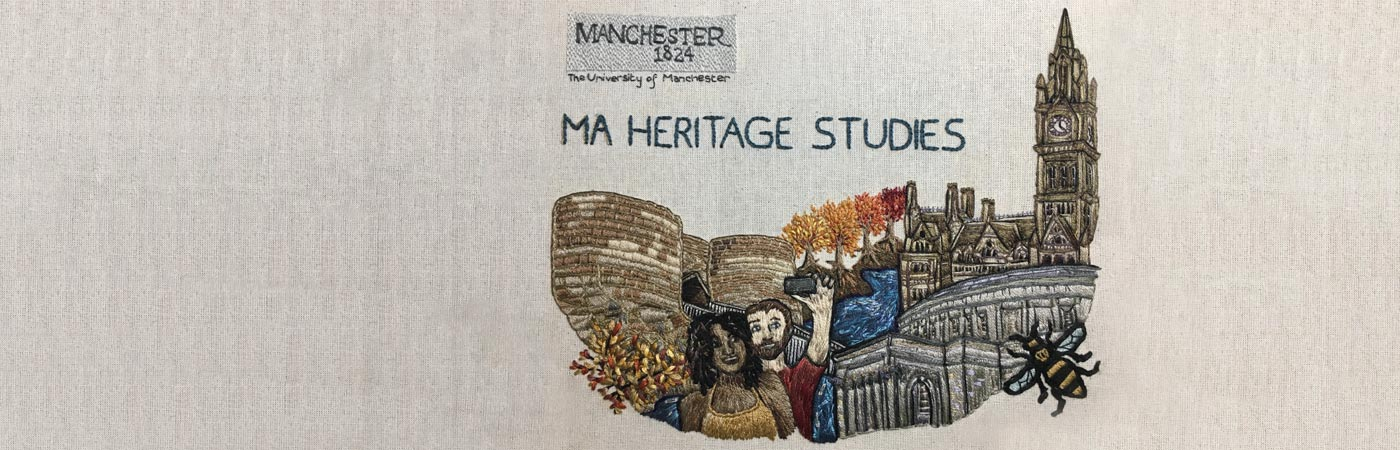 MA Heritage Studies at The University of Manchester